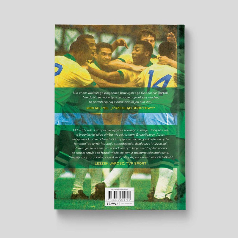 """Okładka książki """"Podcięte skrzydła kanarka. Blaski i cienie brazylijskiego futbolu"""" na SQN Store"""