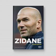 Okładka książki Zinedine Zidane. Sto dziesięć minut, całe życie. Wyd. II w księgarni SQN Store