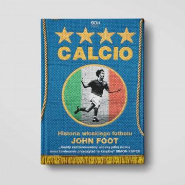 Okładka książki Calcio. Historia włoskiego futbolu w księgarni internetowej SQN Store