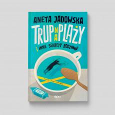Okładka książki Trup na plaży i inne sekrety rodzinne (Garstka z Ustki. Tom 1) w SQNstore front