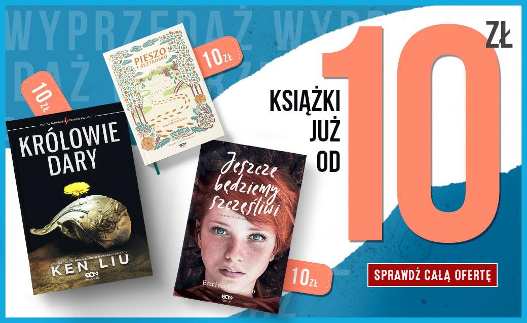 Wyprzedaż 2020. Książki od 10 zł, które musisz mieć.