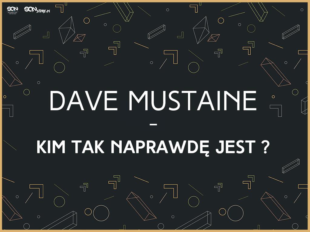 Dave Mustaine – kim tak naprawdę jest?